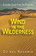 Wind in the Wilderness: A Lenten Study From…