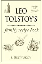 Leo Tolstoy's family recipe book by S…