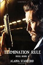 Termination Rule (Rule Series) (Volume 4) by…