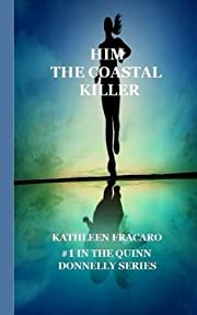HIM, The Coastal Killer (The Quinn Donnelly…