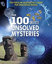 The 100 Greatest Unsolved Mysteries (Popular…