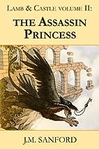 The Assassin Princess by J.M. Sanford