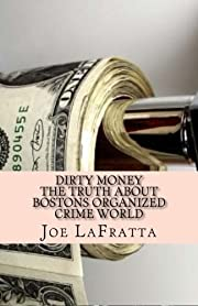 Dirty Money – tekijä: Mr. Joe LaFratta…