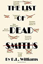 The List of Dead Smiths by D L Williams
