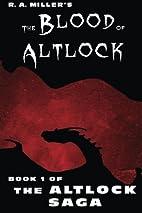 The Blood of Altlock: Book 1 of The Altlock…