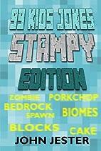 99 Kids Jokes - Stampy Edition by John…