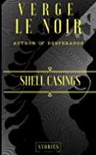Shell Casings: In a crime scene Shell…