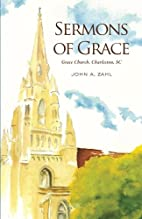 Sermons of Grace: Sermons from Grace…