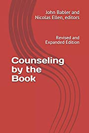 Counseling by the Book: Revised and Expanded…