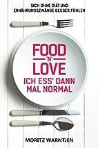 Food 'n' Love - Ich ess' dann…