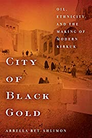 City of Black Gold: Oil, Ethnicity, and the…
