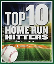 Top 10 Home Run Hitters (Top 10 in Sports)…