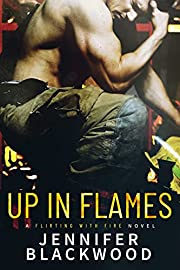 Up In Flames (Flirting with Fire) de…