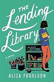 The Lending Library: A Novel af Aliza…