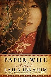 Paper Wife: A Novel – tekijä: Laila…
