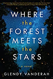 Where the Forest Meets the Stars de Glendy…
