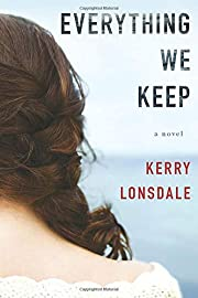 Everything We Keep: A Novel (The Everything…