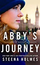 Abby's Journey by Steena Holmes
