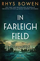 In Farleigh Field: A Novel of World War II…