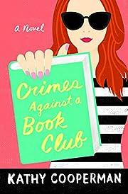 Crimes Against a Book Club por Kathy…