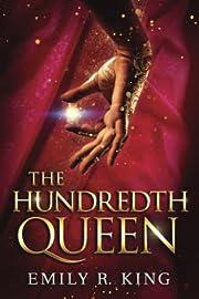 The Hundredth Queen av Emily R. King