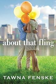 About that fling – tekijä: Tawna Fenske