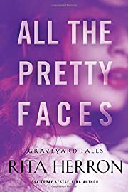 All the Pretty Faces (Graveyard Falls) di…