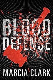 Blood Defense af Marcia Clark