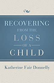 Recovering from the Loss of a Child de…