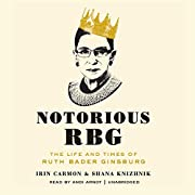 Notorious RBG: The Life and Times of Ruth…