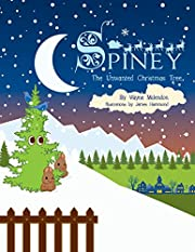 Spiney, the Unwanted Christmas Tree by Wayne…
