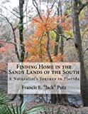 Finding home in the sandy lands of the south : A naturalist's journey in florida