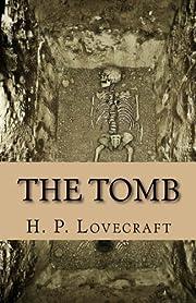 The Tomb por H. P. Lovecraft