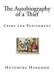 The Autobiography of a Thief: Crime and…