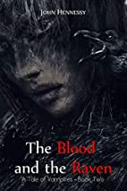 The Blood and the Raven (A Tale of Vampires)…