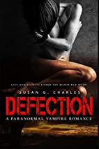 Defection: Lies and Secrets Under the Red…