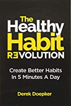 The Healthy Habit Revolution: Create Better…
