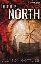 Finding North by Allyson Gottlieb