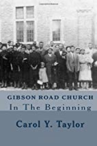 Gibson Road Church: In The Beginning by…
