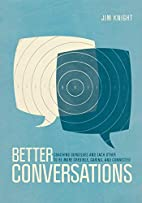 Better Conversations: Coaching Ourselves and…