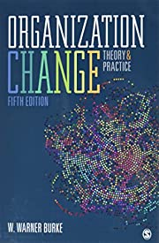 Organization Change: Theory and Practice af…