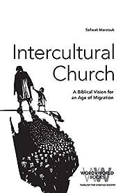 Intercultural Church: A Biblical Vision for…