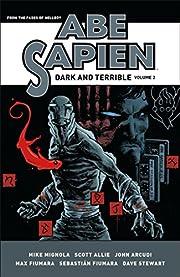 Abe Sapien: Dark and Terrible Volume 2 por…