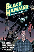 Black Hammer Volume 3: Age of Doom Part One…