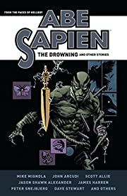 Abe Sapien: The Drowning and Other Stories…