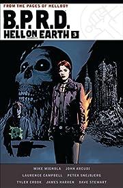 B.P.R.D. Hell on Earth Volume 3 por Mike…