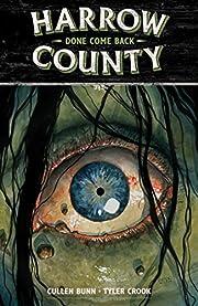 Harrow County Volume 8: Done Come Back –…