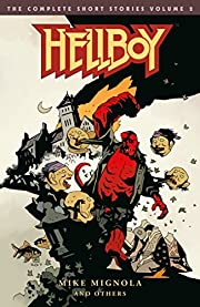 Hellboy: The Complete Short Stories Volume 2…