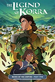 The Legend of Korra: Ruins of the Empire…