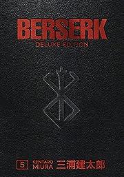 Berserk Deluxe Volume 5 af Kentaro Miura